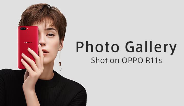 Photo Gallery - Shot on OPPO R11s